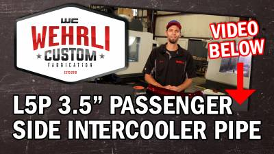 "Wehrli Custom Fabrication - 2017-2019 L5P Duramax Passenger Side 3.5"" Intercooler Pipe - Image 2"