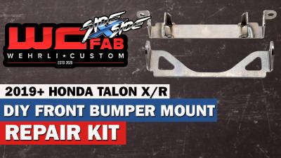 Wehrli Custom Fabrication - 2019+ Honda Talon X/R DIY Front Bumper Mount Repair Kit - Image 2